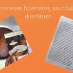 Mes recettes littéraires, challenge d'écriture